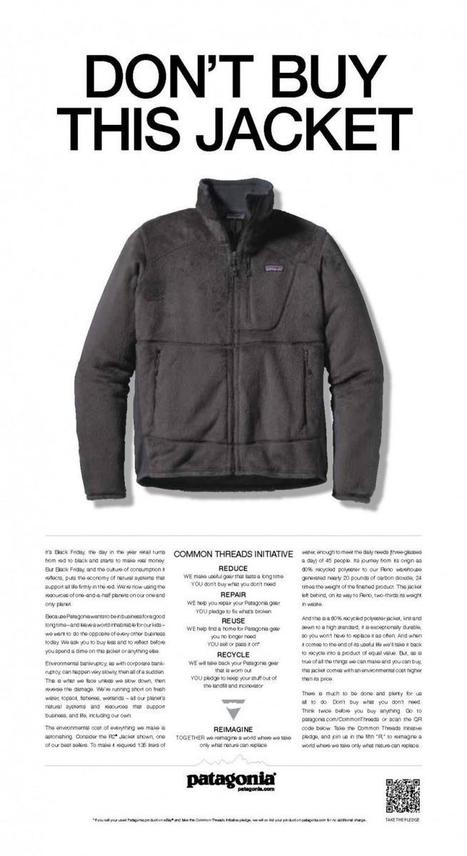 Patagonia Tells Customers 'Don't Buy This Jacket' in Unconventional Black Friday, Cyber Monday Ad   sustainability - business ethics essay   Scoop.it