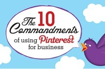 The 10 Commandments of Using Pinterest for Business | Marketing & Webmarketing | Scoop.it