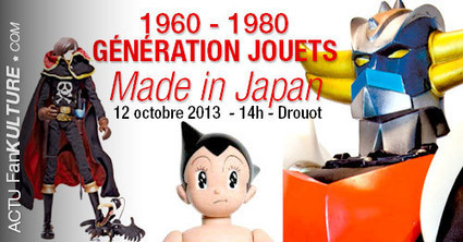 Expo / Vente Génération Jouets Made in Japan Goldorak 12 octobre 2013 à Drouot.   Vente aux encheres mobilier  design et pop culture   Scoop.it