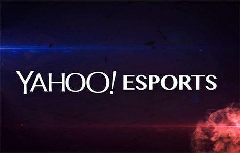 Yahoo se lance dans l'e-sport pour tenter de trouver son second souffle | Innovation & Sport | Scoop.it