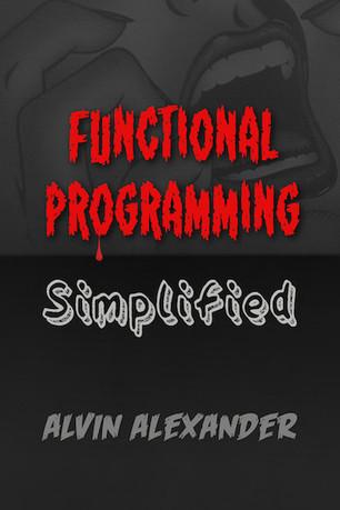 Functional Programming, Simplified | Alvin Alexander | Bazaar | Scoop.it