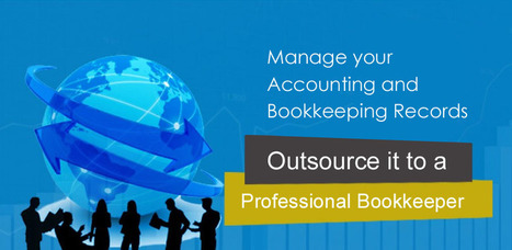Manage your Accounting and Bookkeeping Records, Outsource it to a Professional Bookkeeper  | Hi-Tech FPO | itsyourbiz | Scoop.it