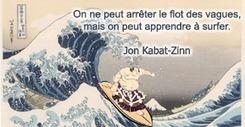 Stages méditation de pleine conscience sur Nantes. | La pleine Conscience | Scoop.it
