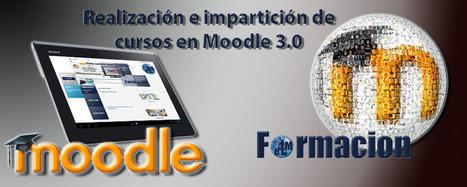 Curso Gratuito de Moodle 3.0 Crea tu propia plataforma virtual y tus propios cursos e-learning. | Formación On-line | Scoop.it