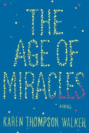 The Age of Miracles -- Adult Books 4 Teens | Young Adult Books | Scoop.it