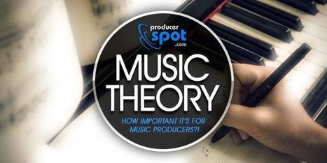 How Important is Music Theory for Music Producers | Level11 | Scoop.it