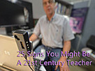 25 Signs You Might Be A 21st Century Teacher | 21st Century Education: Ed On Tech | Scoop.it