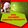 Cool Dog Breed Christmas Ornaments