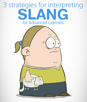 Right On, Man: 3 Strategies for Interpreting Slang for Advanced Learners | Monya's List of ESL, EFL & ESOL Resources | Scoop.it
