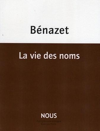 La vie des noms de Luc Bénazet, lecture de Tristan Hordé | Poezibao | Scoop.it