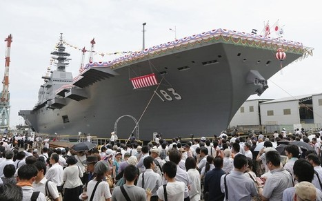 Chinese anger as Japan launches biggest warship since WWII - Telegraph | Opinion | Scoop.it
