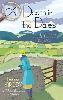 A Death in the Dales by Frances Brody – Latent Evil | Kindle Book reviews | Scoop.it