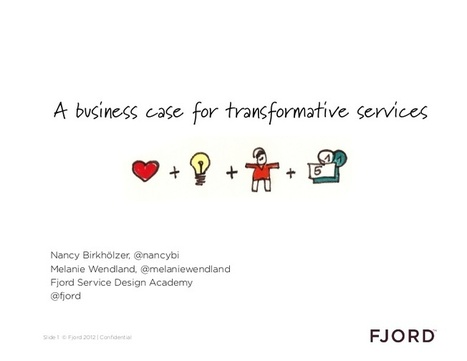 Fjord Service Design Academy: A business case for transformative serv… | UXploration | Scoop.it