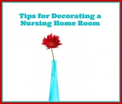 Tips for Decorating a Nursing Home Room | Aging | Scoop.it