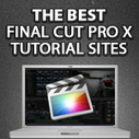 10 Best Final Cut Pro X Tutorial and Training Websites | Making IBooks & FCPx Videos | Scoop.it