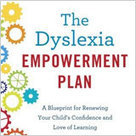 Book Excerpt: The Dyslexia Empowerment Plan by Ben Foss - NCLD | Students with dyslexia & ADHD in independent and public schools | Scoop.it