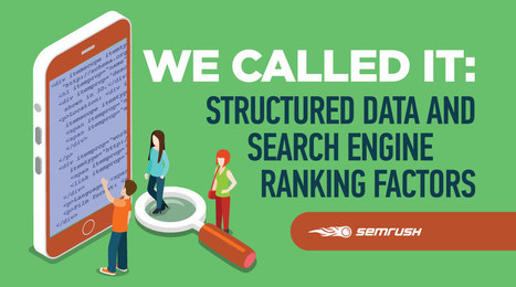 We Called It: Structured Data & Search Engine Ranking Factors | Digital Marketing | Scoop.it