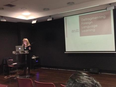 Defragmenting Foreign Language Learning – my talk at TESOL Greece 2013 | Learning English | Scoop.it