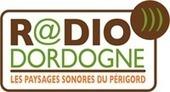 Paysages sonores de Dordogne | RadioDordogne | DESARTSONNANTS - CRÉATION SONORE ET ENVIRONNEMENT - ENVIRONMENTAL SOUND ART - PAYSAGES ET ECOLOGIE SONORE | Scoop.it