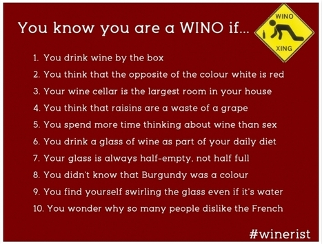 You know you are a WINO if...10 WINO definitions  -   Winerist | Wine Travel | Scoop.it
