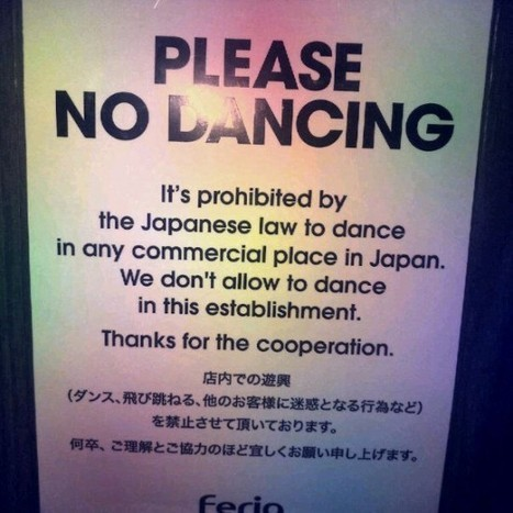 Did You Know Late-Night Dancing Can Get You Arrested in Japan? | Strange days indeed... | Scoop.it