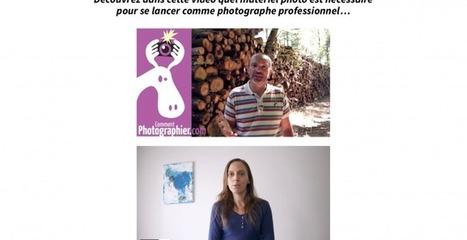 Quel matériel photo pour se lancer comme photographe professionnel | La photographie | Scoop.it