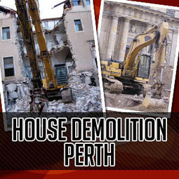 How To Properly Take On A House Demolition Job In Perth  | Great Finds | Scoop.it