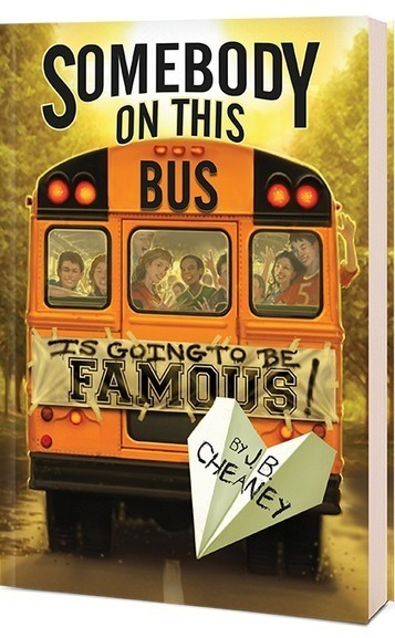 Somebody on This Bus Is Going to Be Famous by J.B. Cheaney - Sourcebooks | New Books in the LMC Fall 2014 | Scoop.it