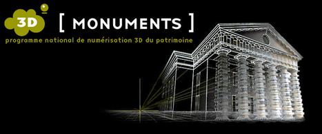 3D Monuments - Programme national de numérisation 3D du patrimoine | People & Art & Technology | Scoop.it
