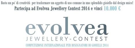 Evolvea Jewellery Design Contest Contest internazionale Gioielli   Gioielli, che passione!!!   Scoop.it