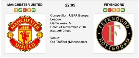 Man. United vs. Feyenoord: UEL Preview 24/11/2016 | Free betting tips on football,tennis,hockey & more | Scoop.it