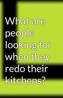 What are people looking for when they redo their kitchens? | Residential Architects Toronto | Scoop.it