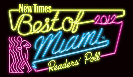 It's that time of the year again: Miami New Times Best of Miami Readers Poll | The Billy Pulpit | Scoop.it