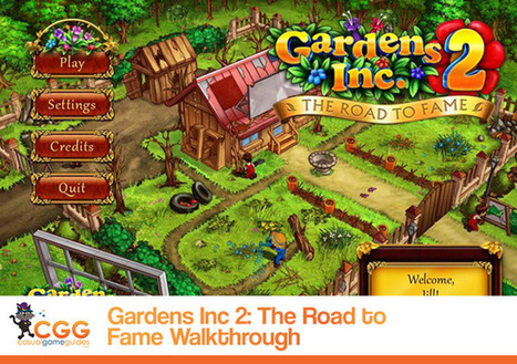 Gardens Inc. 2: The Road to Fame Walkthrough: From CasualGameGuides.com   Casual Game Walkthroughs   Scoop.it