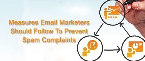 Measures Email Marketers Should Follow To Prevent Spam Complaints | AlphaSandesh Email Marketing Blog | best email marketing Tips | Scoop.it