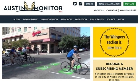 The nonprofit Austin Monitor is trying to find the sweet spot for hyperlocal policy news | News & strategy, tools & ideas : médias, medias sociaux, content marketing, e-reputation & curation | Scoop.it
