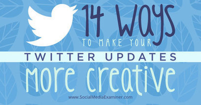 14 Ways to Make Your Twitter Updates More Creative | Show Up Public | Scoop.it