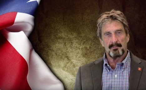 Anti-Virus Tycoon John McAfee Accepts Bitcoin for Presidential Run | UnSpy - For Liberty! | Scoop.it