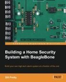 Building a Home Security System with BeagleBone - PDF Free Download - Fox eBook | search | Scoop.it