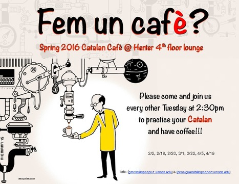 Fem un Cafè? Spring 2016 | The UMass Amherst Spanish & Portuguese Program Newsletter | Scoop.it