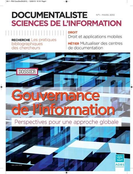 """Revue DocSI - Volume 50 - Dossier """"Gouvernance de l'information: perspectives pour une approche globale"""" - ADBS   Vient d'arriver - Vient de paraître   Scoop.it"""