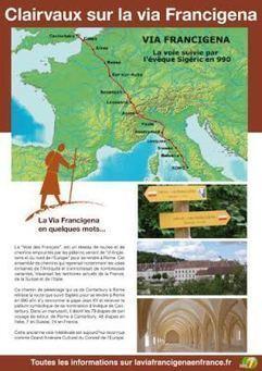 Les 3èmes Rencontres sur la via Francigena à Clairvaux | L'observateur du patrimoine | Scoop.it