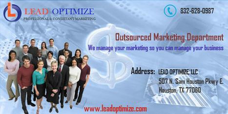 Marketing Company in Houston | Lead Optimize Marketing Company in Houston | Scoop.it