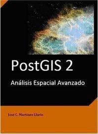 Nuevo libro: PostGIS 2 Análisis Espacial Avanzado | GEOSTADISTICA Y SIG | Scoop.it