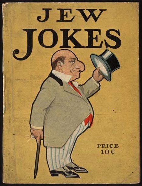 Primary Document 2: Jew Jokes book. | WW2: Discrimination Of Jews in the United States | Scoop.it