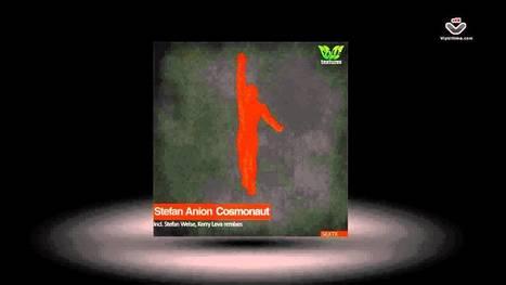 Stefan Anion - Cosmonaut // Silk Textures - YouTube | fitness, health,news&music | Scoop.it