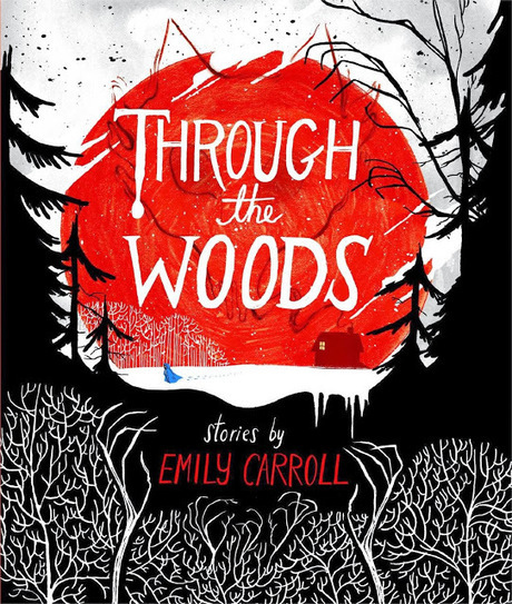 Through the Woods by Emily Carroll: preview - Comics&Cola | Ladies Making Comics | Scoop.it