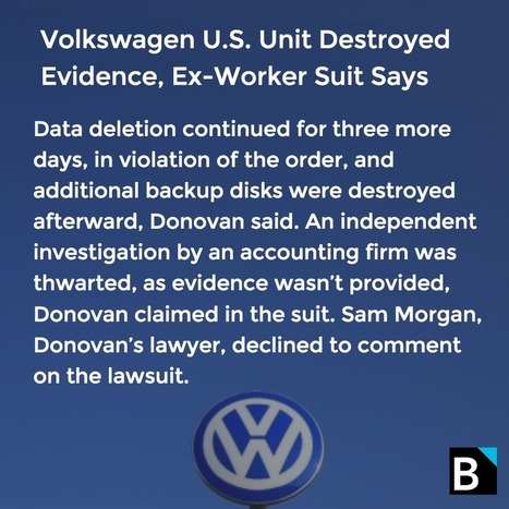 Volkswagen U.S. Unit Destroyed Evidence, Ex-Worker Suit Says | Ediscovery, Big Data, Forensics and More! | Scoop.it