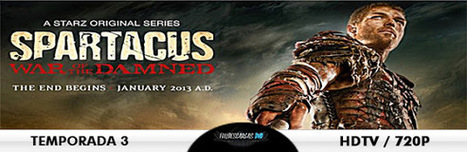 Spartacus War of the Damned 3x10 Victory Español Latino 2013   JUANMORONI   Scoop.it