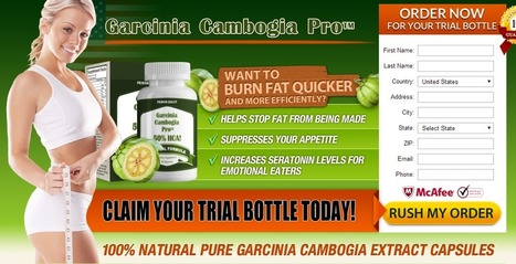 Pure Garcinia Cambogia Pro Review - Claim Free Bottle! | BEST WAY TO GET SEXY FIGURE | Scoop.it